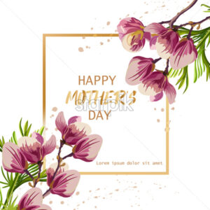Happy Mother day with magnolia flowers Vector. Beautiful card template - starpik