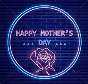 Happy mother day rose flower neon light lettering Vector. Vintage board. Glowing floral decor. Shiny Neon Light Poster, Flyer, Banner, Postcard, Invitation. 3d Illustration - starpik