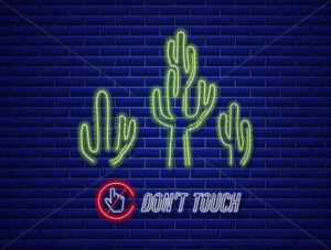 Cactus neon sign Vector. Do not touch message. Exotic summer decoration design poster - starpik
