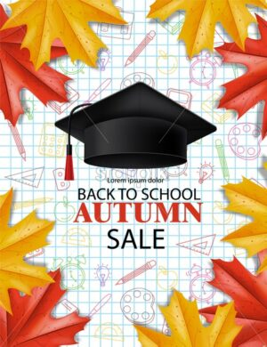 Back to school sale poster Vector. Autumn fall promotion banner. Atumn leaves and graduation cap template - starpik