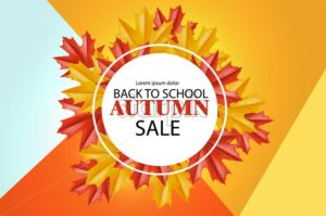Back to school sale poster Vector. Autumn fall promotion banner. Colorful abstract background - starpik