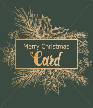 Merry christmas card with golden frame and ornaments. Conifer leaves, flowers and berries. Holiday vector - Starpik Stock