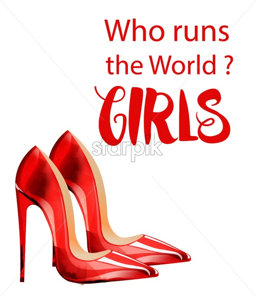 Who runs the world Girls vector with red lady shoes. Feminist composition idea - Starpik Stock