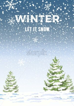 Winter let it snow composition with pine trees covered in snow. Blizzard. Vector - Starpik Stock